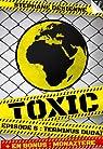 Toxic - Saison 1, tome 6 : Terminus Dubaï par Desienne