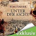 Unter der Asche (London-Trilogie 1) Hörbuch von Tom Finnek Gesprochen von: Elmar Börger