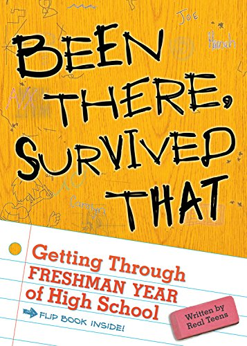 Been There, Survived That: Getting Through Freshman Year of High School