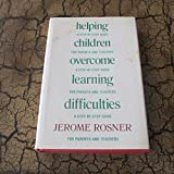 img - for Helping children overcome learning difficulties: A step-by-step guide for parents and teachers book / textbook / text book