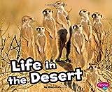 Life in the Desert (Habitats around the World)