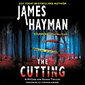 The Cutting: A McCabe and Savage Thriller, Book 1 Audiobook by James Hayman Narrated by Stephen Mendel