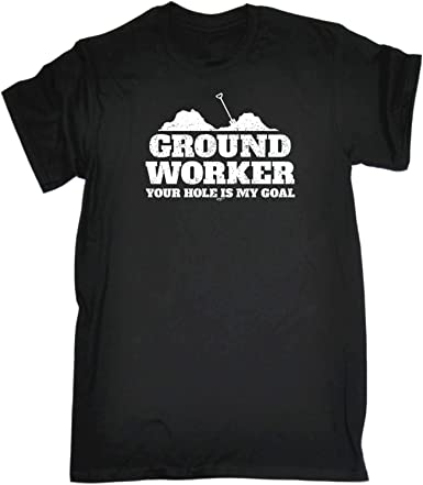 Funny Novelty T-Shirt Mens tee TShirt Ground Worker