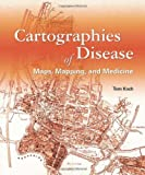 Cartographies of Disease