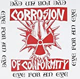 Eye for an Eye by Corrosion of Conformity (2012-11-13)