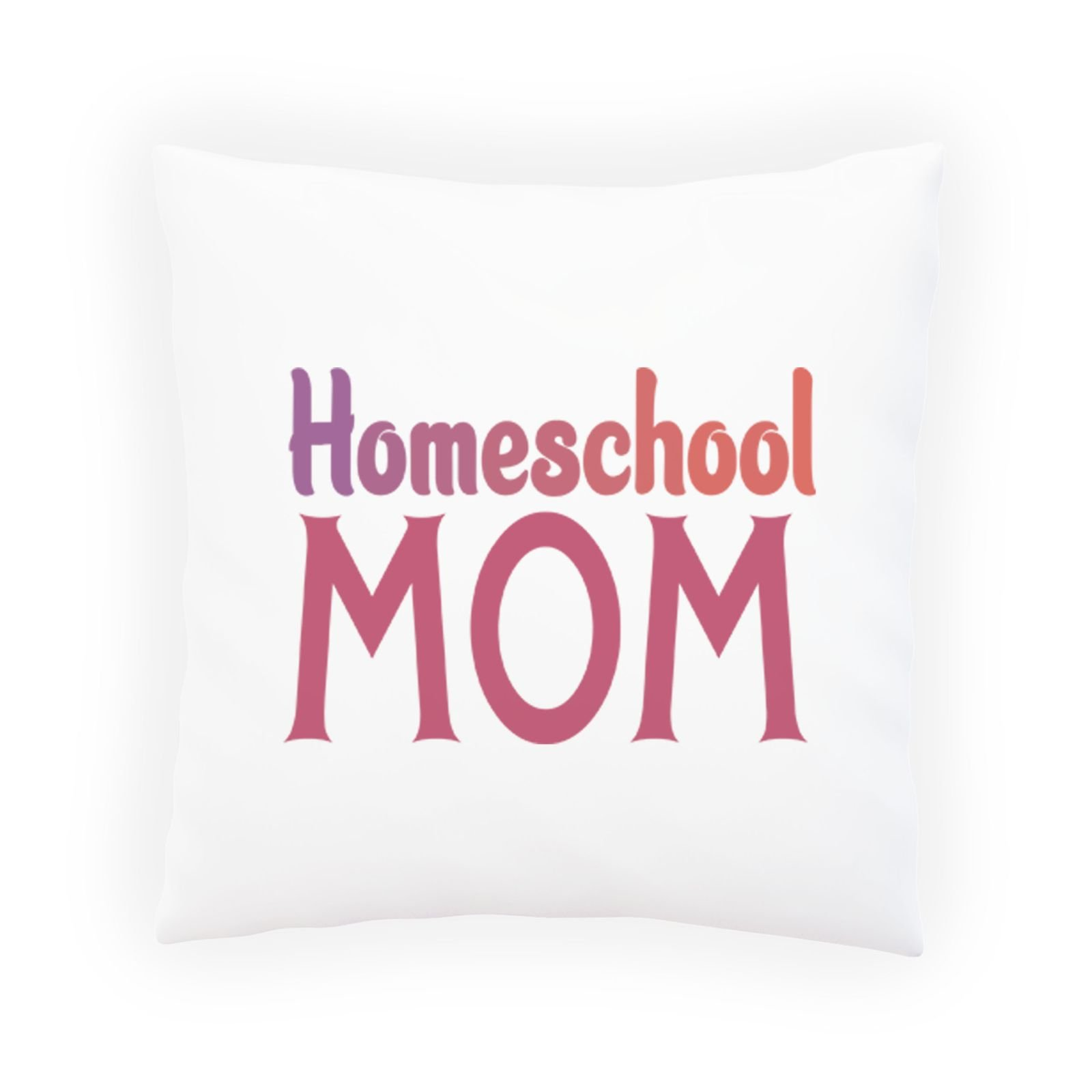 Homeschool Mom 1 Decorative Pillow , Cushion cover with Insert or Without s961p