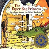 By Robert Munsch The Paper Bag Princess (Turtleback School & Library Binding Edition) (Munsch for Kids)