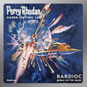 BARDIOC (Perry Rhodan Silber Edition 100) | William Voltz, Clark Darlton, H. G. Francis