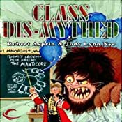Class Dis-Mythed: Myth Adventures, Book 15 | Robert Asprin, Jody Lynn Nye
