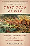 cover of This Gulf of Fire: The Destruction of Lisbon, or Apocalypse in the Age of Science and Reason