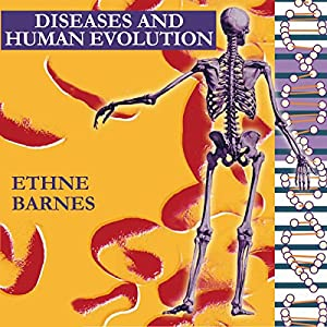 Diseases and Human Evolution Audiobook