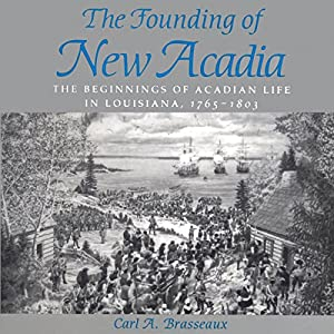 The Founding of New Acadia Audiobook