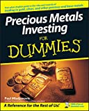 Precious Metals Investing For Dummies®
