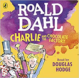 Charlie and the Chocolate Factory (Dahl Audio): Amazon.co.uk ...