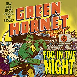 The Green Hornet: Fog in the Night