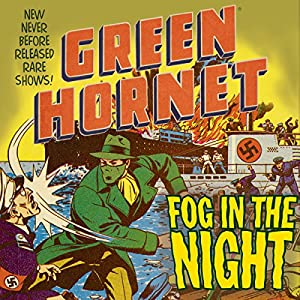 The Green Hornet: Fog in the Night Radio/TV Program