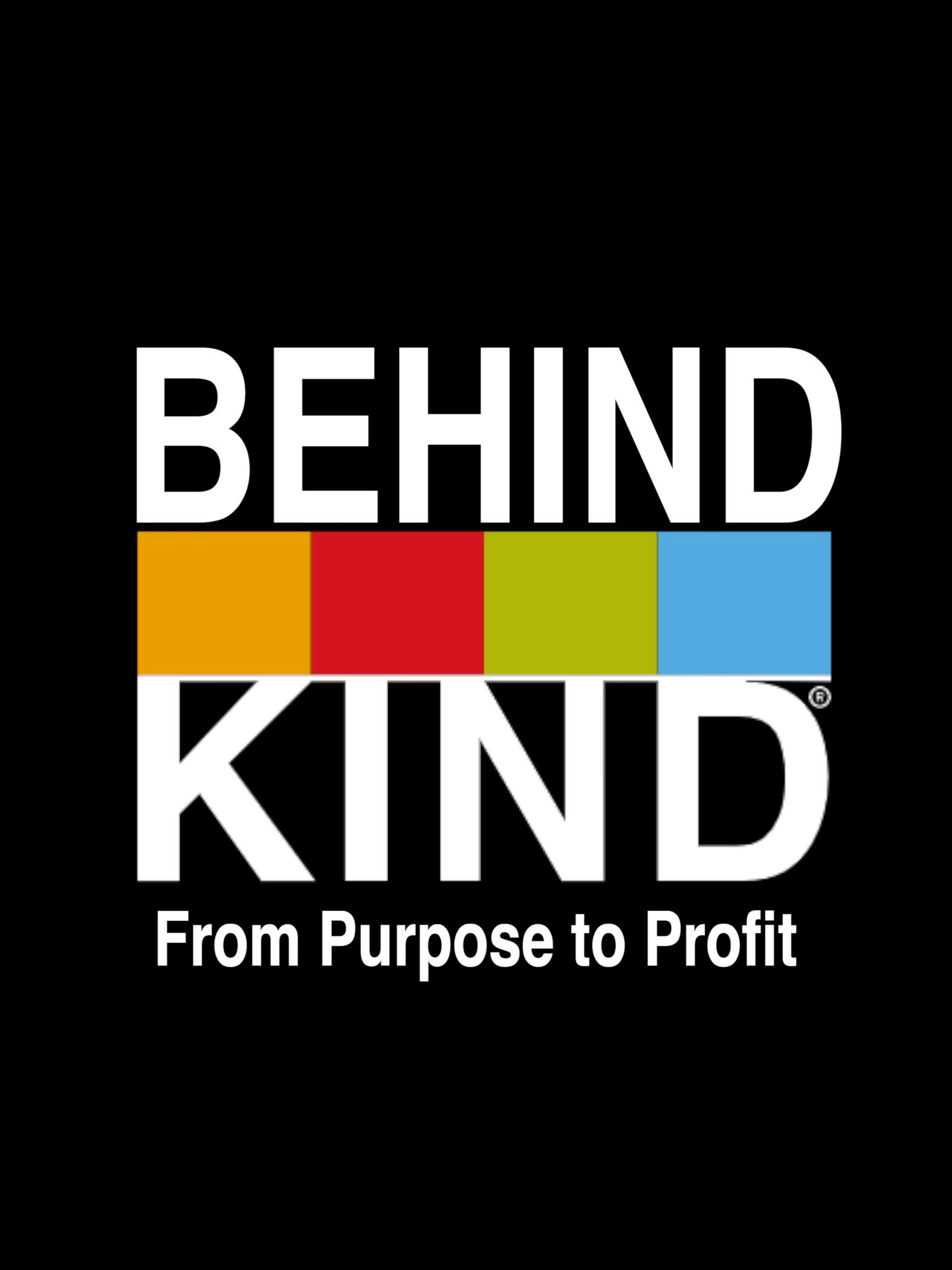Behind Kind: From Purpose to Profit