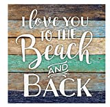I Love You to the Beach and Back Lath 5.5 x 5.5 Solid Wood Barnhouse Block Sign