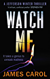Watch Me (Jefferson Winter Book 2)
