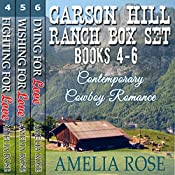 Carson Hill Ranch Box Set: Carson Hill Ranch, Books 4 - 6 | Amelia Rose