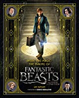 Inside The Magic. Making Of Fantastic Beasts And