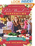 The Pioneer Woman Cooks: Dinnertime -...