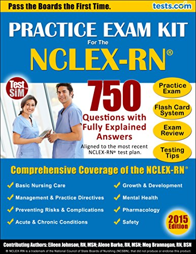 Practice Exam Kit for the NCLEX-RN®: 750 Questions with Fully Explained Answers; FlashCard System; Exam Review & Testing Tips Pdf
