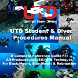 UTD Student and Diver Procedure Manual