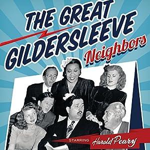 The Great Gildersleeve: Neighbors Radio/TV Program