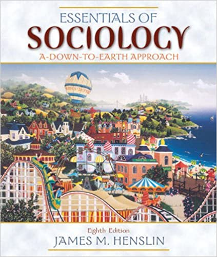 Amazon essentials of sociology a down to earth approach 8th essentials of sociology a down to earth approach 8th edition 8th edition fandeluxe Choice Image