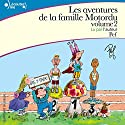 Les aventures de la famille Motordu 2 Audiobook by  Pef Narrated by  Pef