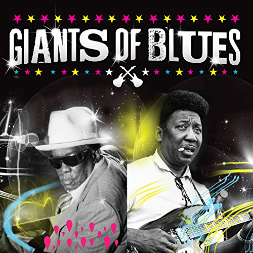 Giants of Blues (Muddy Waters ...