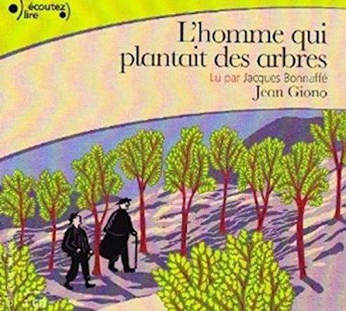 L'homme qui plantait des arbres Audiobook PACK [Book + 1 CD] (French Edition)