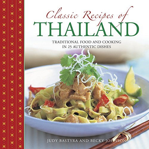 Download classic recipes of thailand traditional food and cooking download classic recipes of thailand traditional food and cooking in 25 authentic dishes book pdf audio idyg5d7a6 forumfinder Images