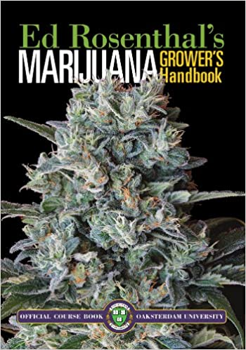 Marijuana Grower's Handbook: Your Complete Guide for Medical and Personal Marijuana Cultivation by Ed Rosenthal book cover.