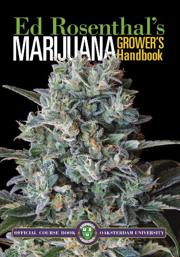 Marijuana Grower's Handbook: Your Complete Guide for Medical and Personal Marijuana Cultivation [Ed Rosenthal] (Tapa Blanda)