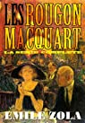 Les Rougon-Macquart, tome 1 : La Fortune des Rougon par Zola