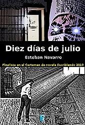 Diez días de julio (B de Books) (Spanish Edition)