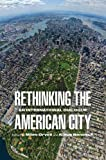 Rethinking the American City: An International Dialogue (Architecture | Technology | Culture), , 081224561X