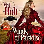 Winds of Paradise: Paradise Valley, Book 2 | Vivi Holt