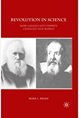 Revolution in Science: How Galileo and Darwin Changed Our World (Macmillan Science) Kindle Edition