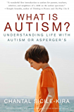 What Is Autism?: Understanding Life with Autism or Asperger's (English Edition)
