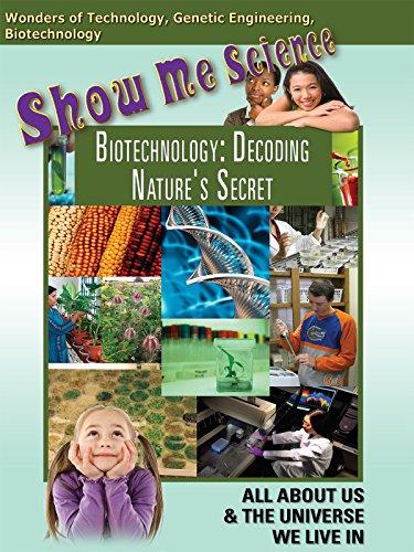 Technology - Biotechnology: Decoding Nature's Secret by