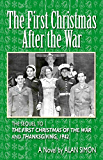 The First Christmas After the War (An American Family's Wartime Saga Book 3)