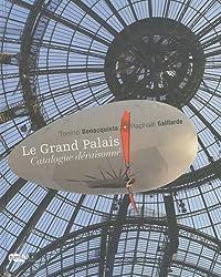 Le Grand Palais, catalogue Déraisonné