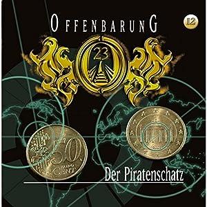 Der Piratenschatz (Offenbarung 23, 12) Hörspiel