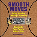 Smooth Moves, Derek Gentile, 1579122841