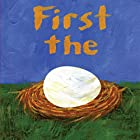 First The Egg Audiobook by Laura Vaccaro Seeger Narrated by Elle Fanning