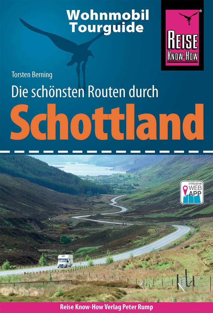 Reise Know How Wohnmobil Tourguide Schottland  Die Schönsten Routen
