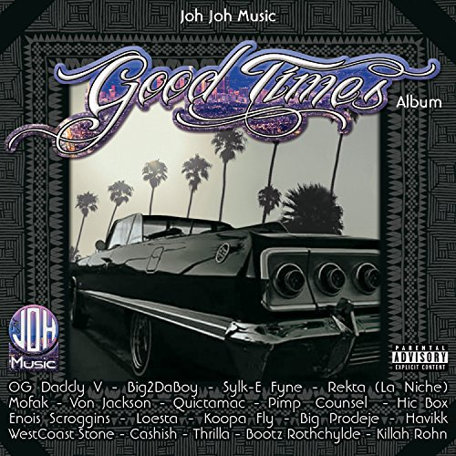 Good Times Album [Explicit]